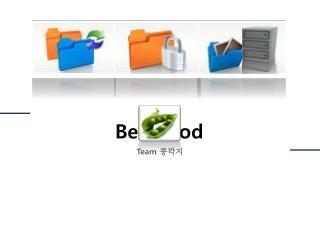Bean Pod