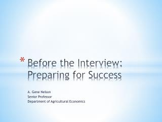Before the Interview: Preparing for Success