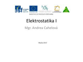 Elektrostatika I
