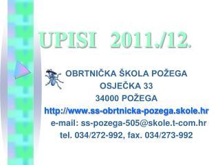 UPISI 2011./12 .