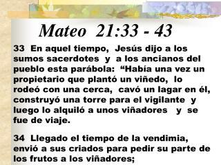 Mateo  21:33 - 43