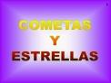 COMETAS Y ESTRELLAS