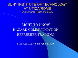 SUNY INSTITUTE OF TECHNOLOGY AT UTICA/ROME Environmental Health and Safety