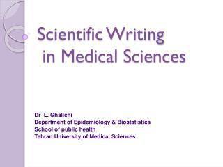Scientific Writing  in Medical Sciences