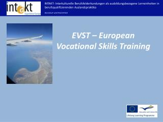 EVST – European  Vocational  Skills Training