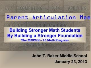 Building Stronger Math Students By Building a Stronger Foundation The MCPS  K �  12 Math Program