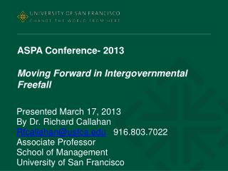 ASPA Conference- 2013 Moving Forward in Intergovernmental  Freefall
