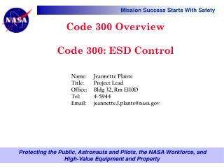 Code 300 Overview Code 300: ESD Control