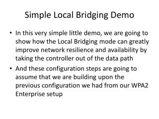 Simple Local Bridging Demo