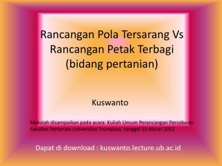 Rancangan Pola Tersarang  Vs  Rancangan Petak Terbagi ( bidang pertanian )