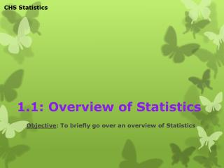 1.1: Overview of Statistics