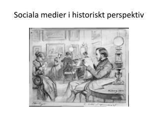 Sociala medier i historiskt perspektiv