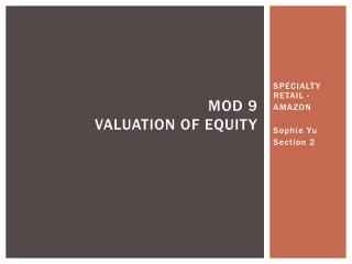 Mod  9 VALUATION of equity