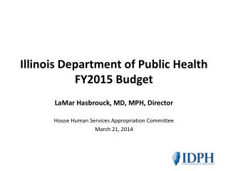 Illinois Department of Public Health FY2015 Budget