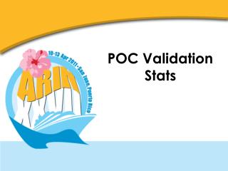 POC Validation Stats