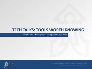 Tech talks: tools worth knowing