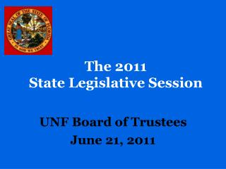 The 2011  State Legislative Session