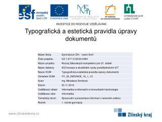 Typografická a estetická pravidla úpravy dokumentů