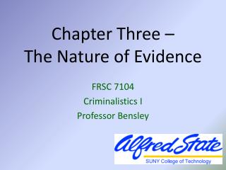 Chapter Three –  The Nature of Evidence
