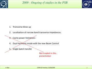 2009 - Ongoing rf studies in the PSB