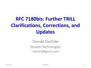 RFC 7180bis: Further  TRILL Clarifications, Corrections, and Updates
