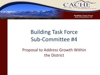 Building Task Force Sub-Committee #4