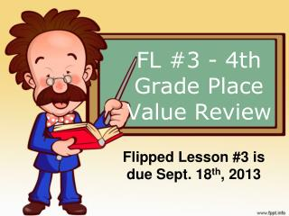 FL #3 - 4th  Grade Place  Value Review