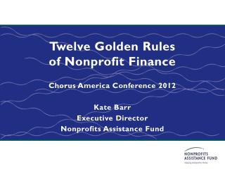 Twelve Golden Rules of Nonprofit Finance