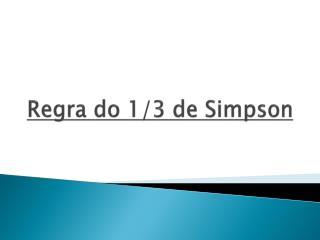 Regra do  1/3  de  Simpson