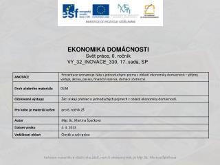 EKONOMIKA DOMÁCNOSTI Svět práce, 6. ročník VY_32_INOVACE_330 ,  17 . sada, SP