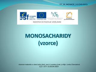 MONOSACHARIDY (vzorce)