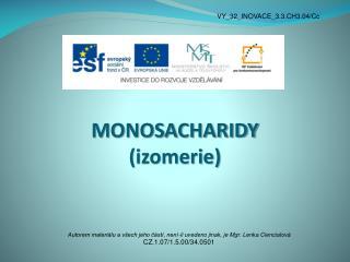 MONOSACHARIDY (izomerie)