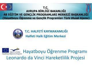 T.C. HALFETİ KAYMAKAMLIĞI Halfeti Halk Eğitim Merkezi