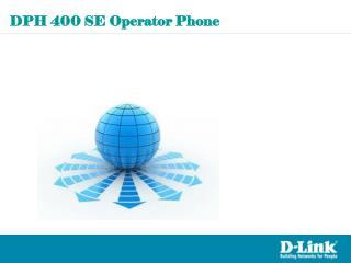 DPH 400 SE Operator Phone