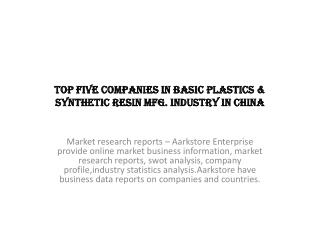 Top Five Companies In Basic Plastics & Synthetic Resin Mfg.