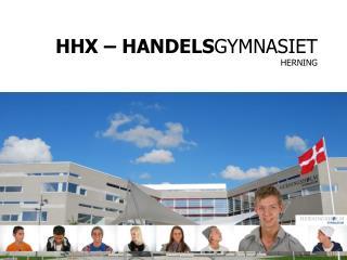 HHX � HANDELS GYMNASIET HERNING