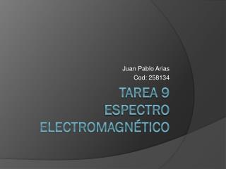 Tarea 9 espectro electromagnético
