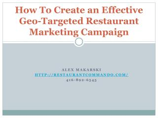 How To Create an Effective Geo-Targeted Restaurant Marketing
