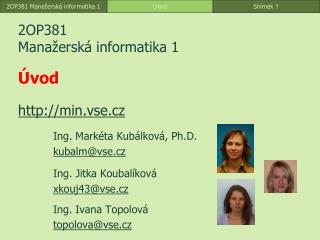 2OP381 Mana�ersk� informatika  1 �vod min. vse.cz