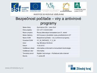 Bezpečnost počítače – viry a antivirové programy