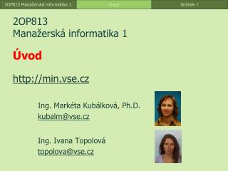 2OP813 Mana�ersk� informatika  1 �vod min.vse.cz