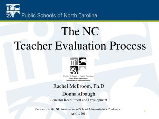 Rachel McBroom, Ph.D Donna Albaugh Educator Recruitment and Development