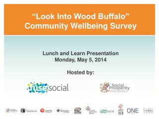 """Look Into Wood Buffalo"" Community Wellbeing Survey"