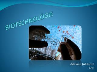 BIOTECHNOLÓGIE