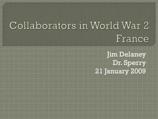 Collaborators in World War 2 France