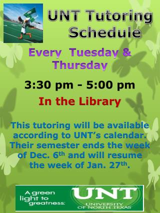 UNT Tutoring                Schedule