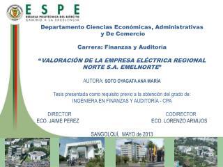 Departamento Ciencias Económicas, Administrativas y  De Comercio Carrera:  Finanzas  y  Auditoría