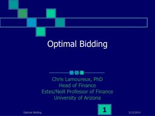Optimal Bidding