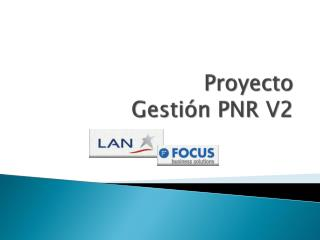 Proyecto Gestión PNR V2