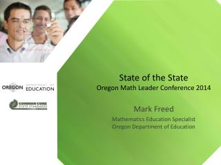State of the State Oregon Math Leader Conference 2014